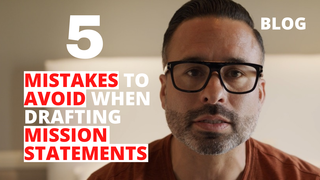 5 Mistakes to Avoid When Drafting Mission Statements