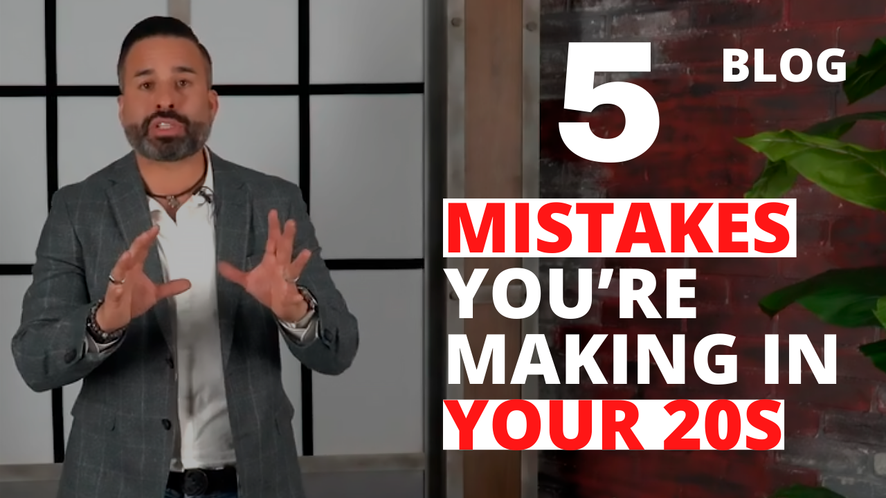5 Mistakes You're Making in Your 20s