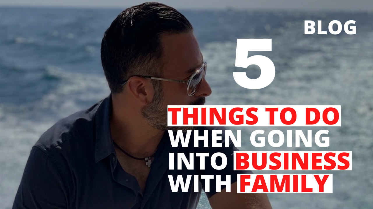 5 Things to Do When Going into Business with Family