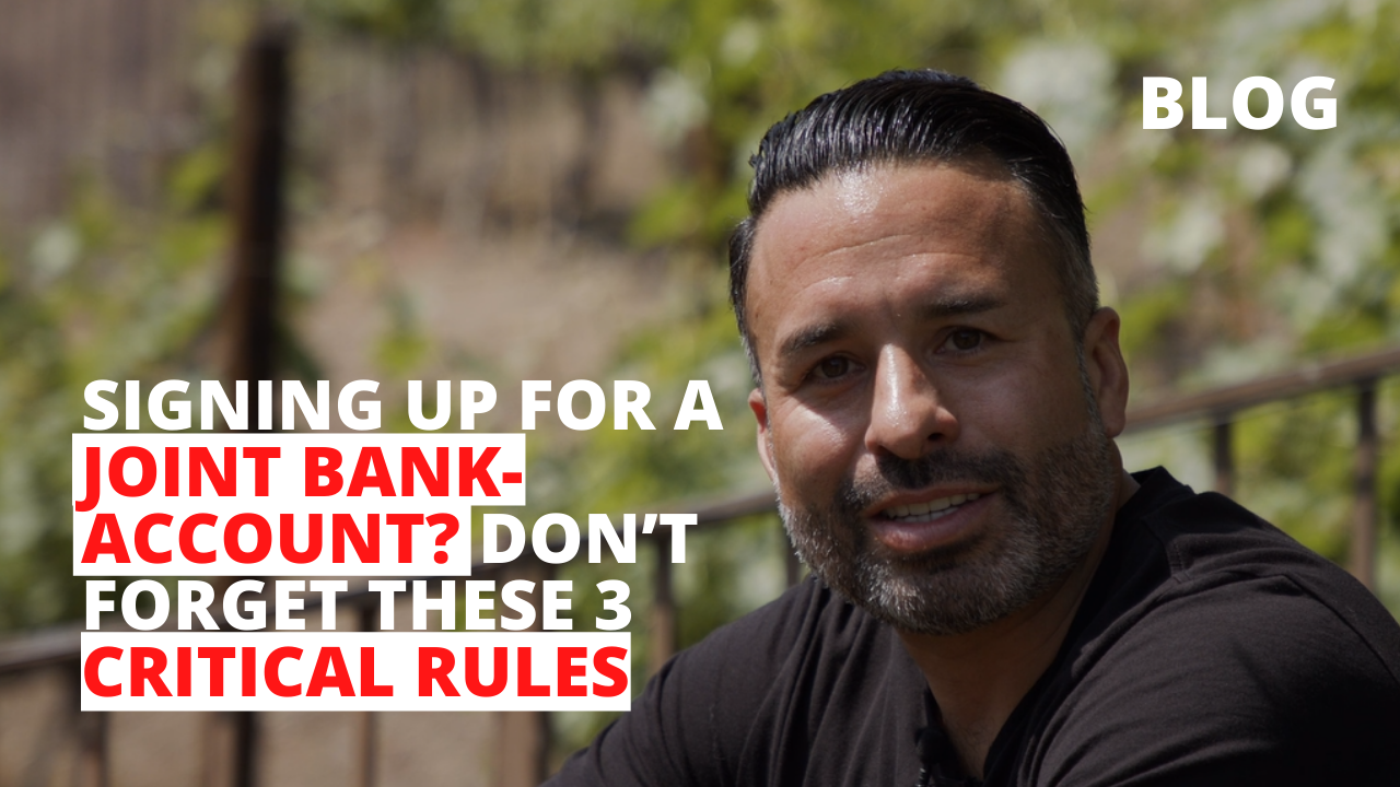 Signing Up for a Joint Bank-Account? Don't Forget These 3 Critical Rules