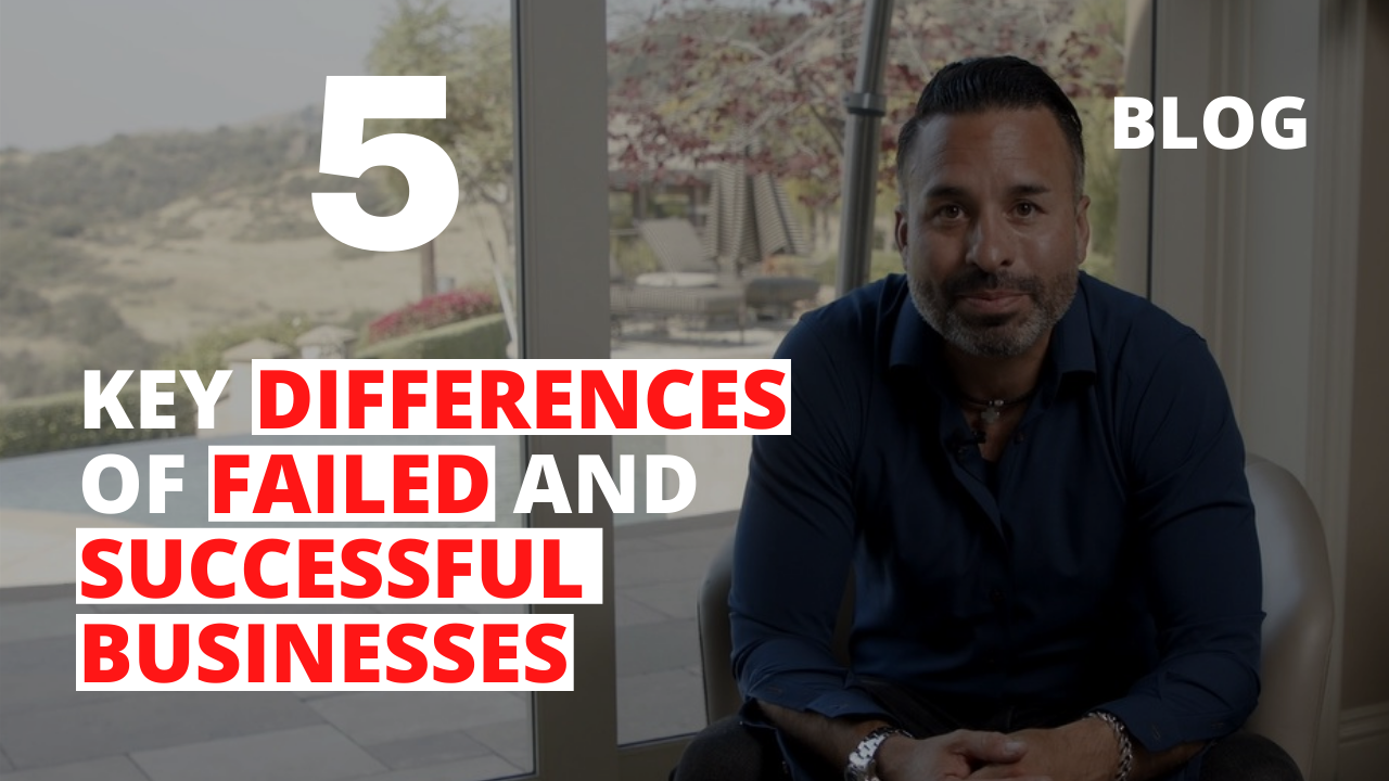 5 Key Differences of Failed and Successful Business