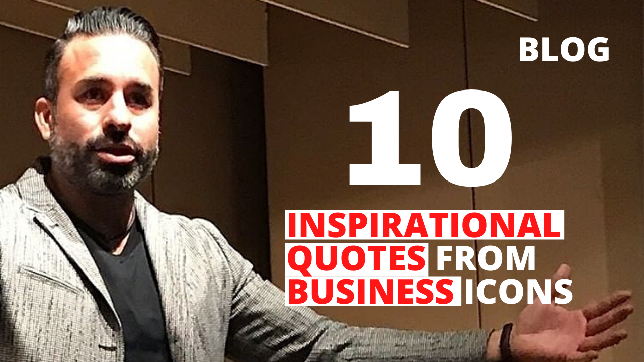 10 Inspirational Quotes from Business Icons