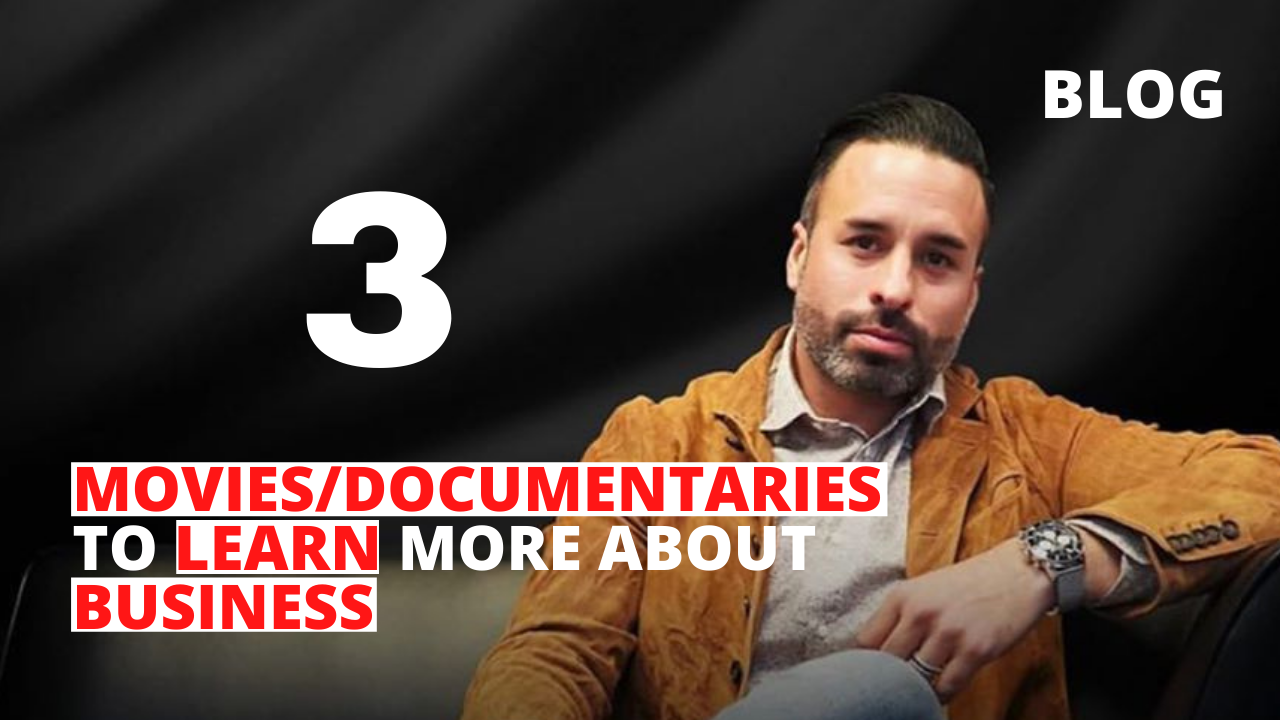 3 Movies/Documentaries to Learn More About Business