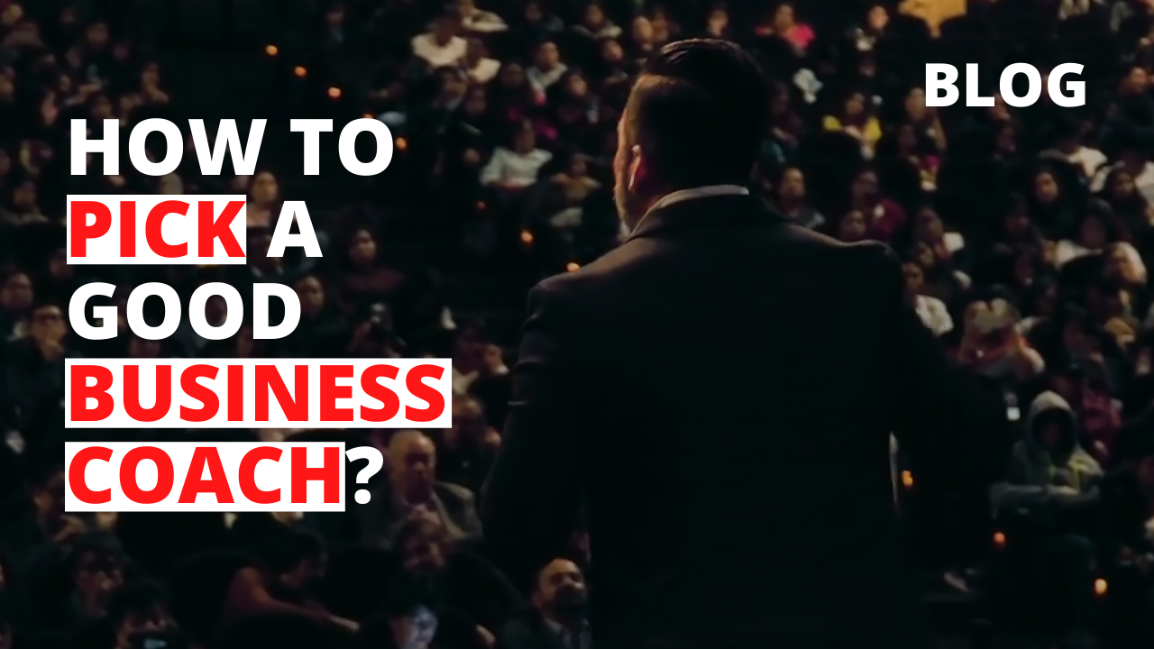 How to Pick a Good Business Coach?