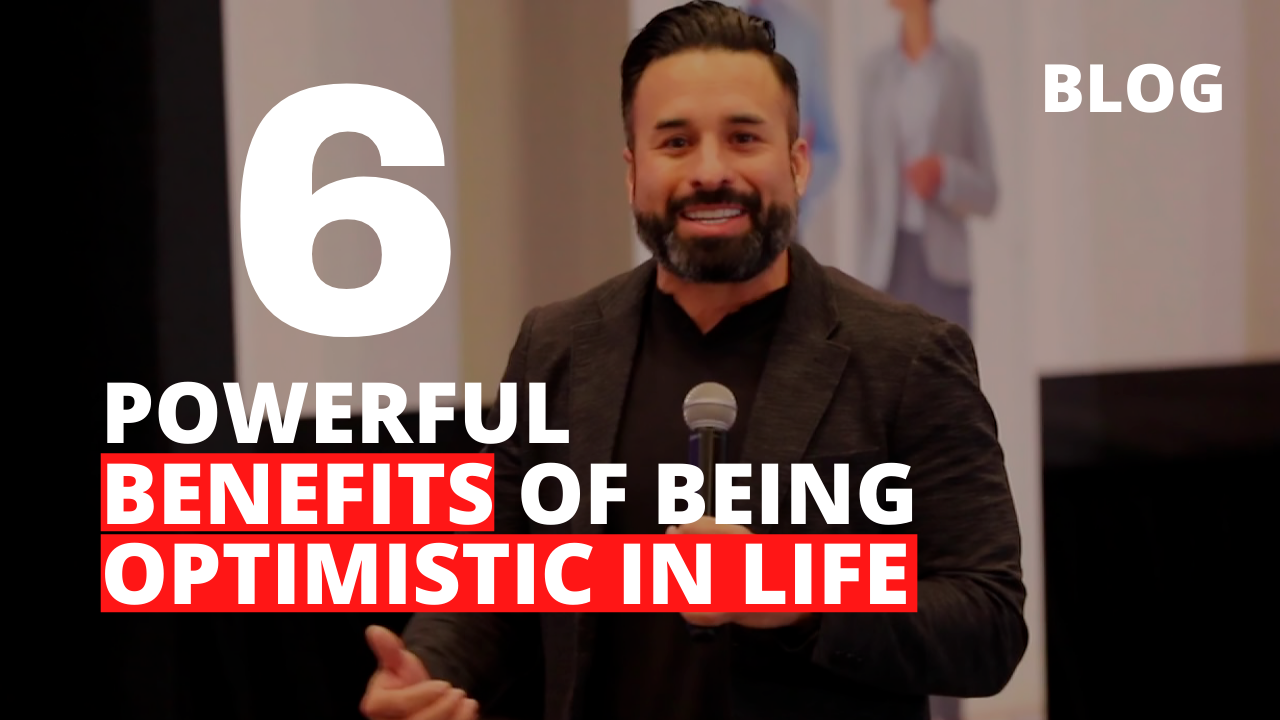 6 Powerful Benefits of Being Optimistic in Life