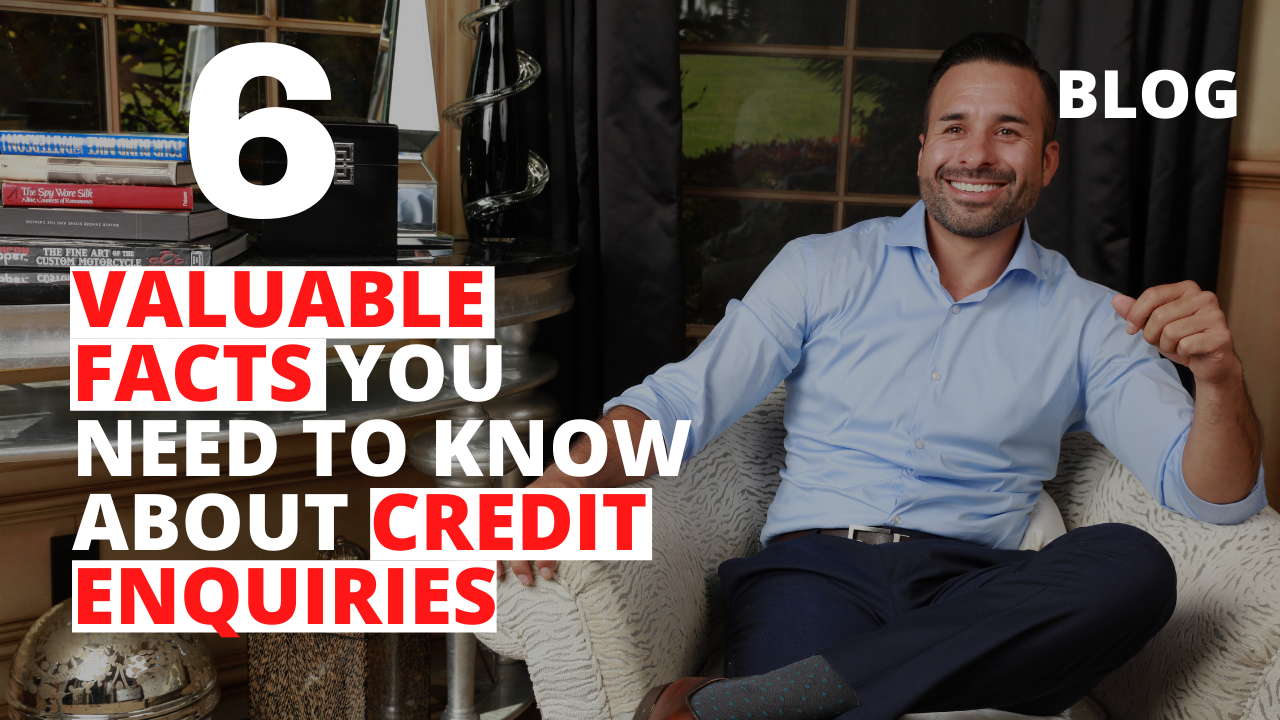 6 Valuable Facts You Need to Know About Credit Enquiries