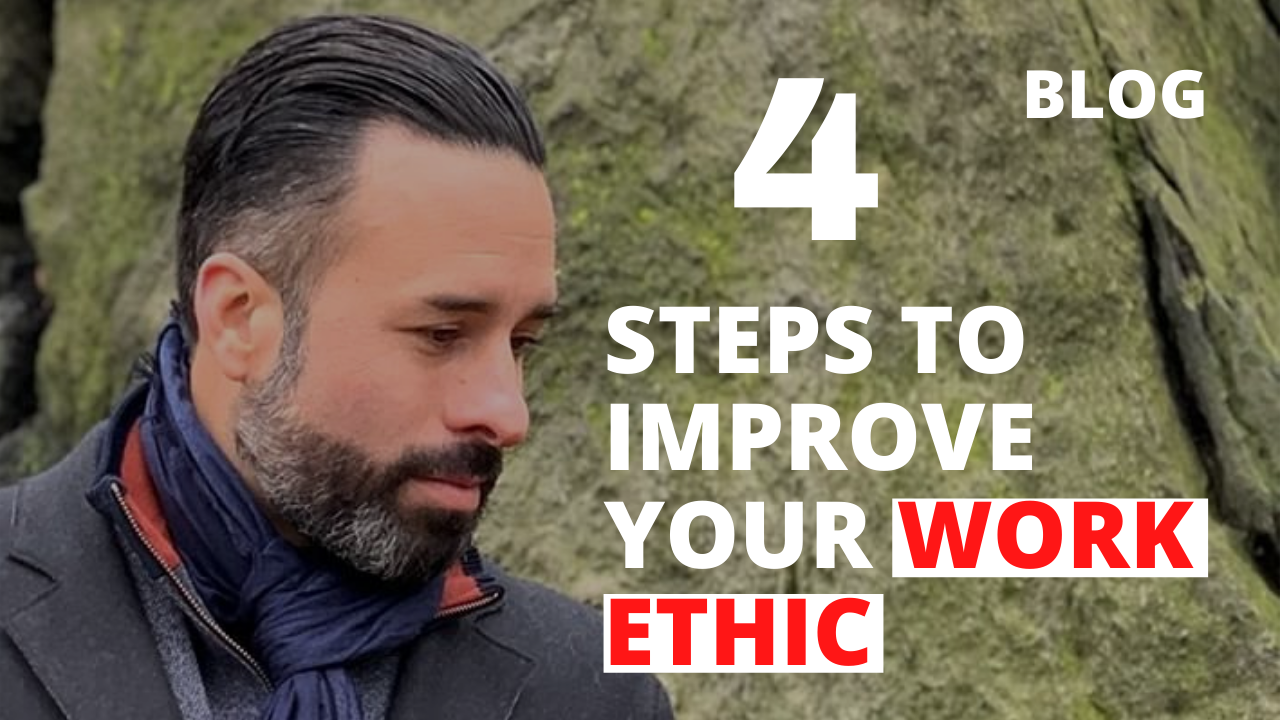 4 Steps to Improve Your Work Ethic