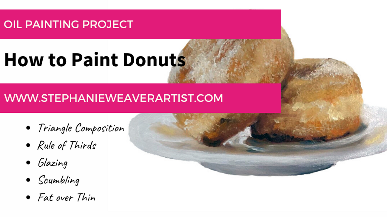 Oil Painting Project: How to Paint Jelly Donuts