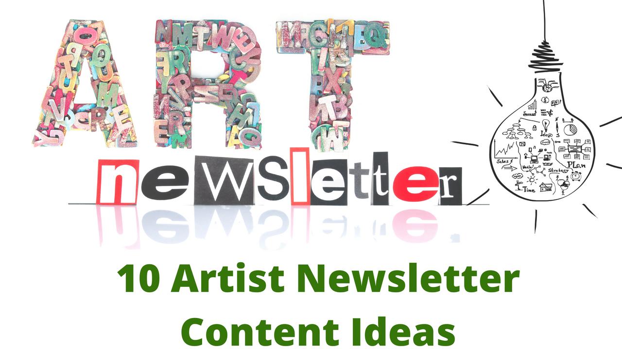 10 artist newsletter content ideas
