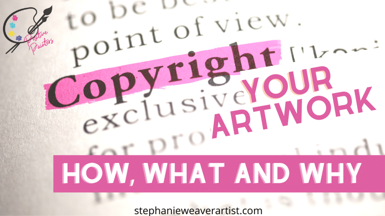 How to Copyright Artwork: What, Why and How