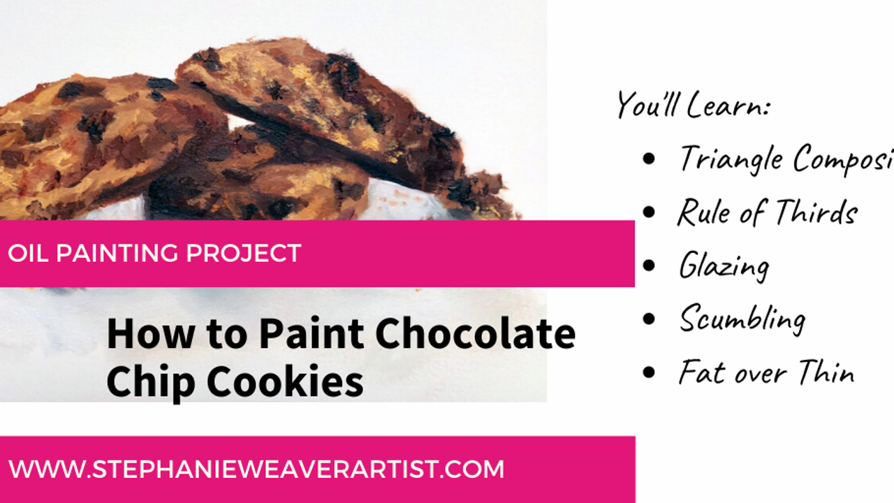 Oil Painting Project: How to Paint Chocolate Chip Cookie