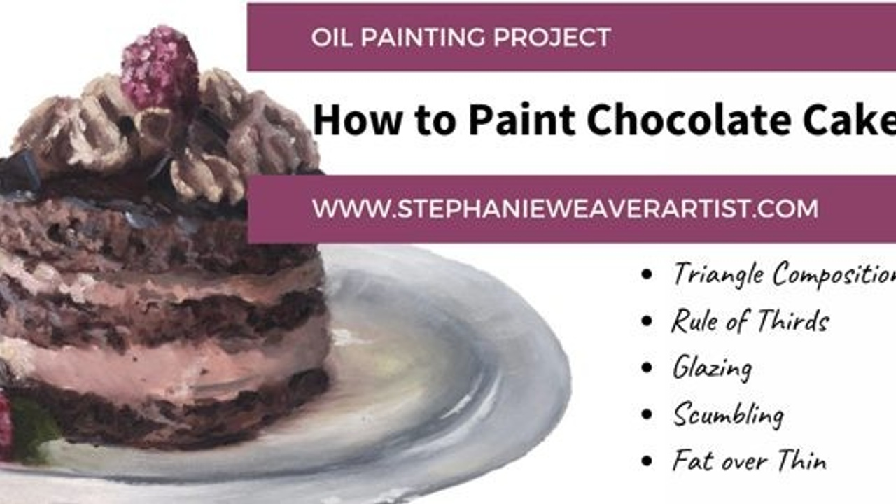 Oil Painting Project: How to Paint Chocolate Cake