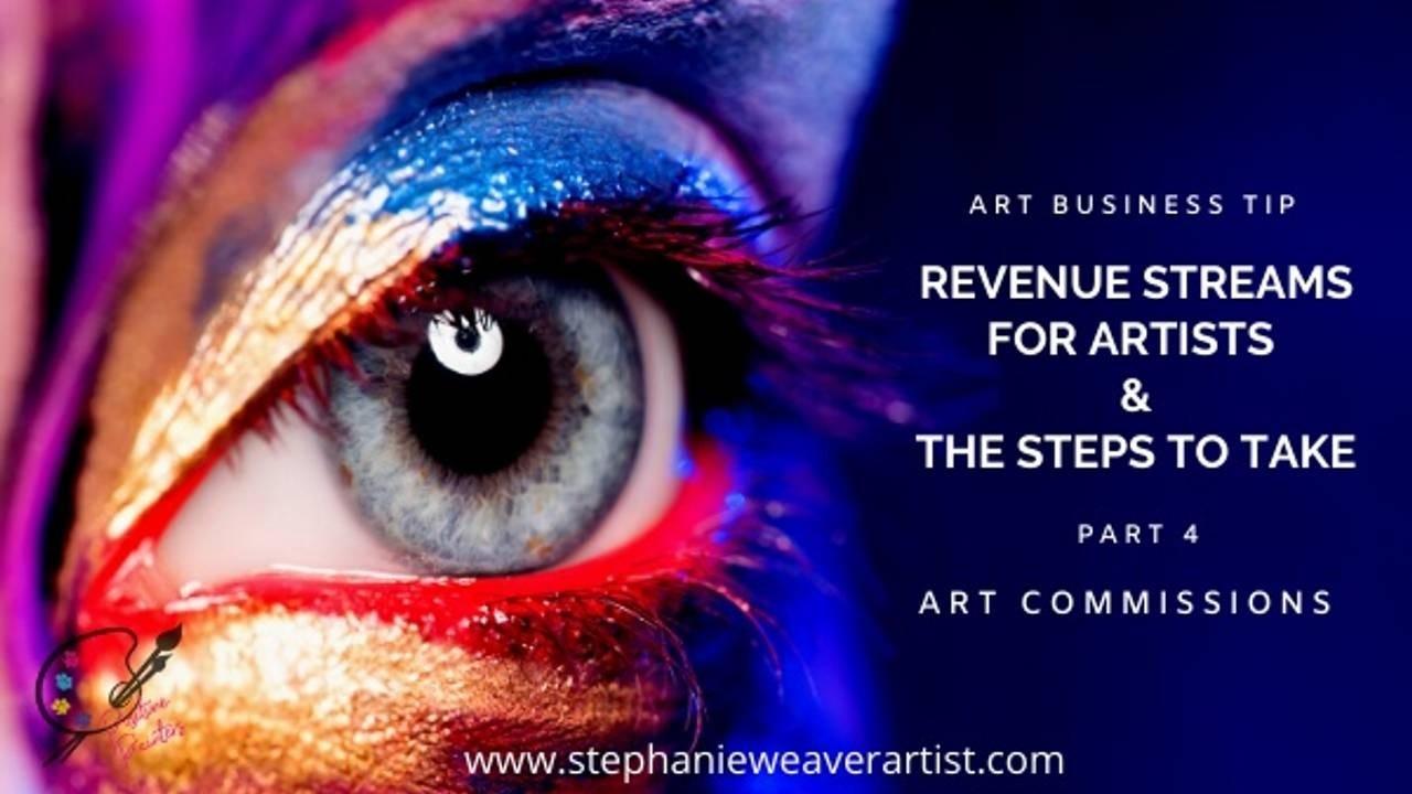 Art Commissions: Artist Revenue Streams Part 4 Art Commissions