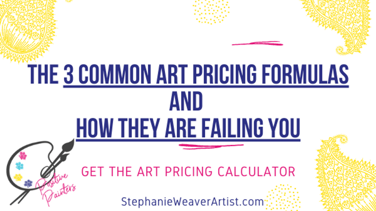 3 common art pricing formulas and how they are failing you
