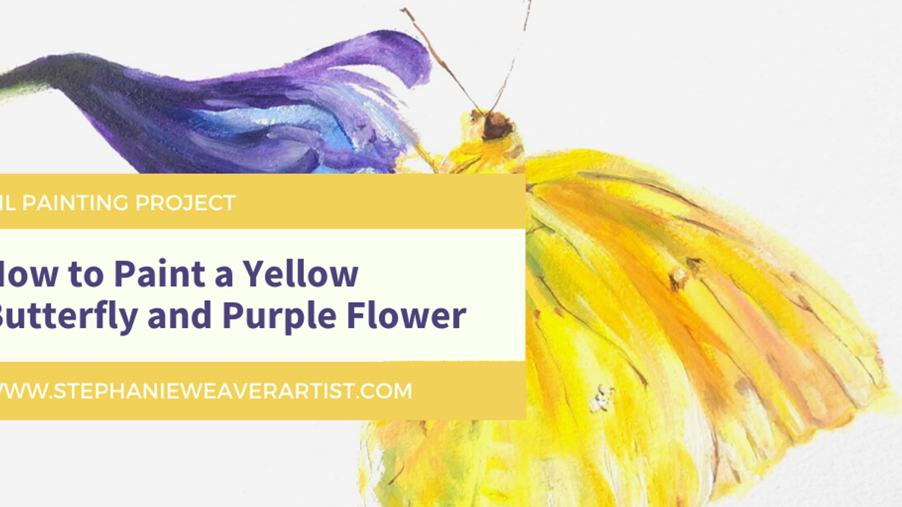 Oil Painting Course: Yellow Butterfly and Purple Flower