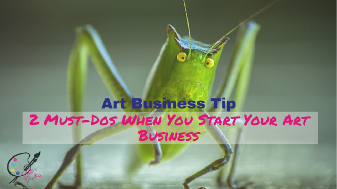 Must-dos-when-you-start-your-art-business