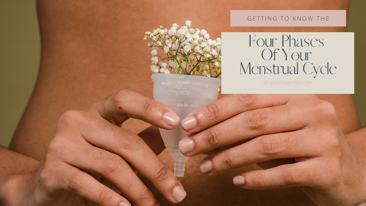 Getting To Know The Four Phases Of Your Menstrual Cycle