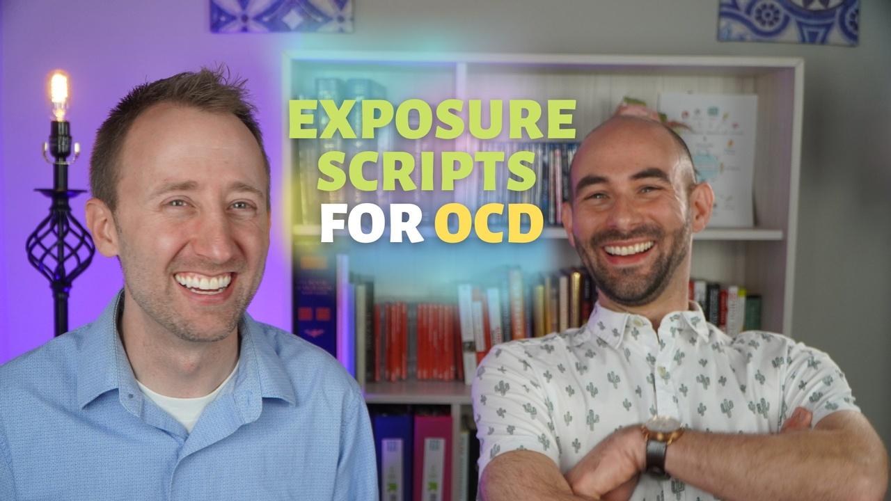 Script Exposures For OCD