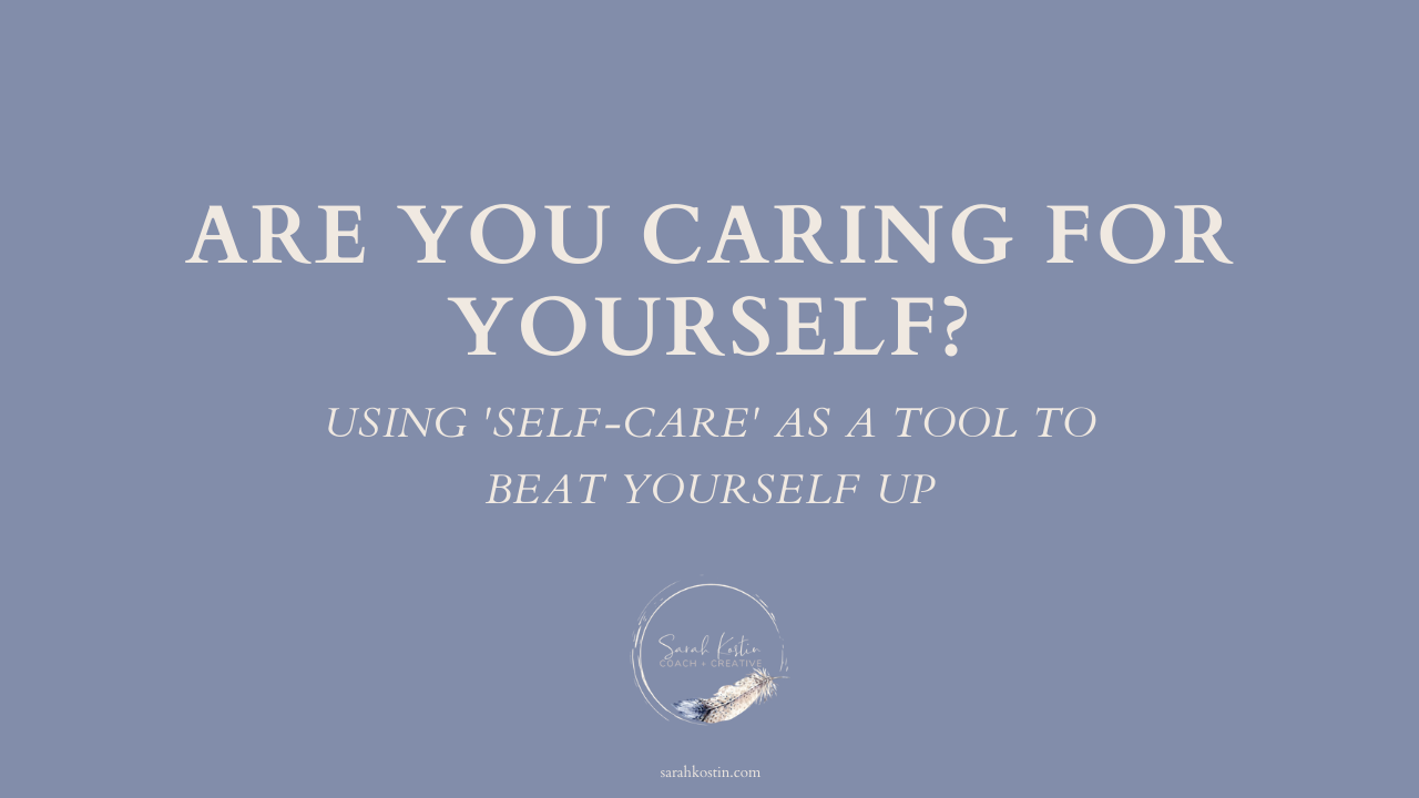 The feeling of caring for yourself is more important than the actions of self-care.