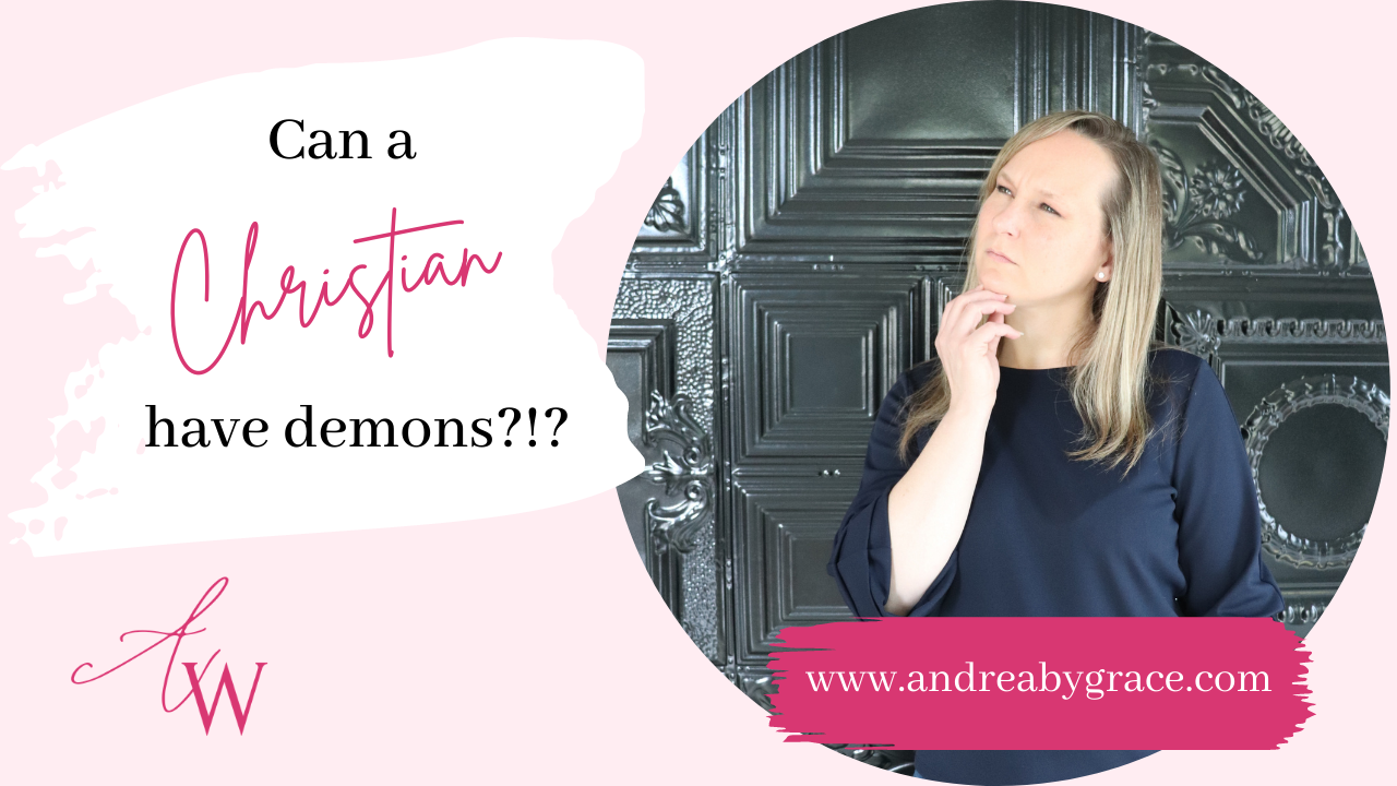 can a Christian have demons?