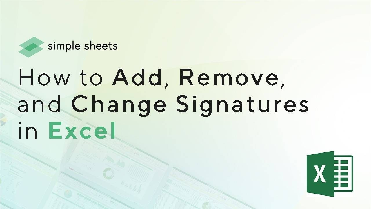 How to Add, Remove and Change Signatures in a Microsoft Excel spreadsheet