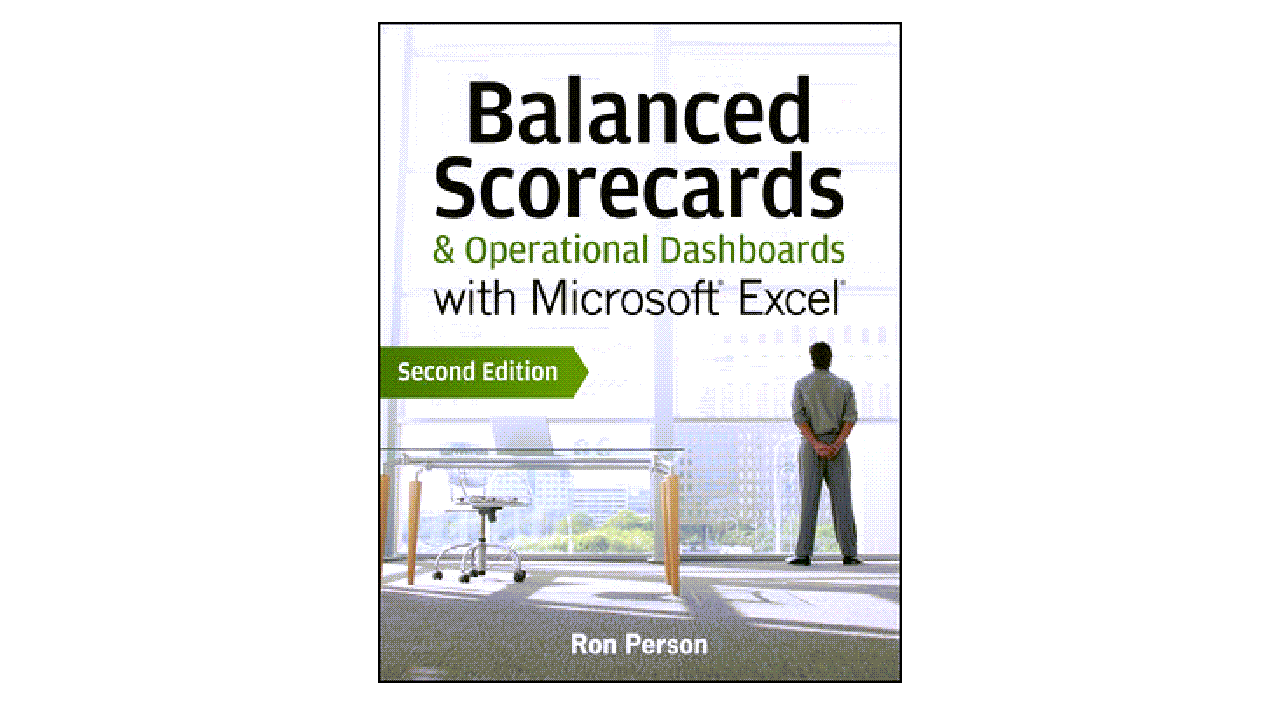 Book Cover Balanced Scorecards and Dashboards with Microsoft Excel