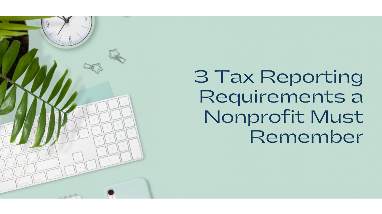 Accounting Tips for Nonprofits Tax Requirements