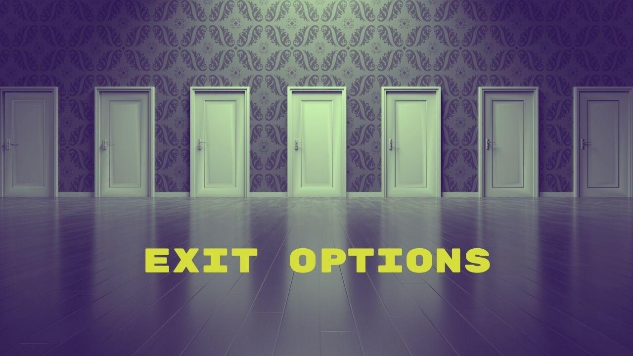 Exit Options