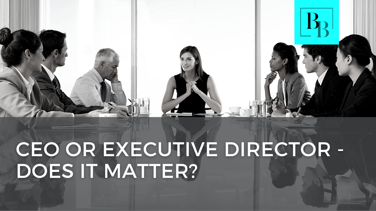 CEO or Executive Director? Does it Matter?