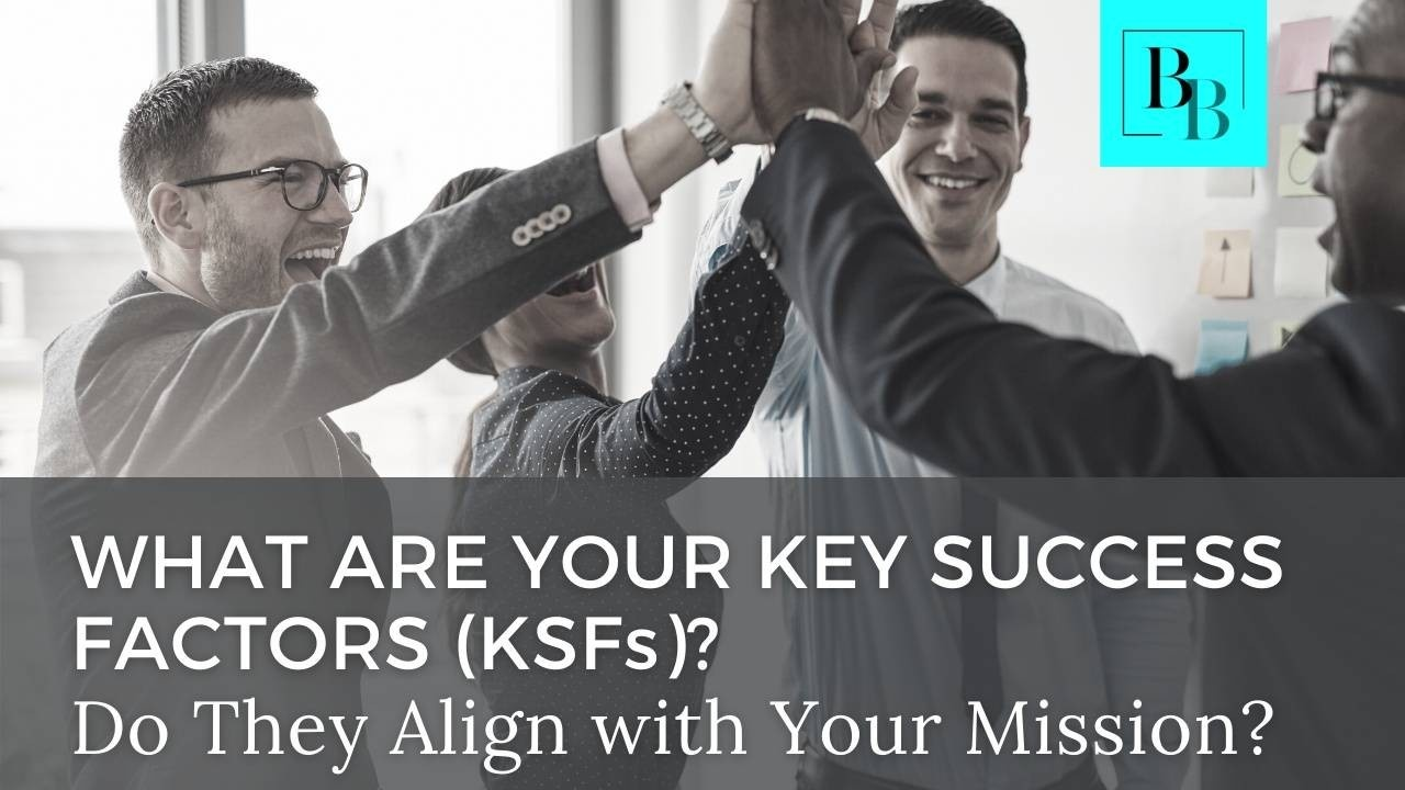 What Are Your Key Success Factors?