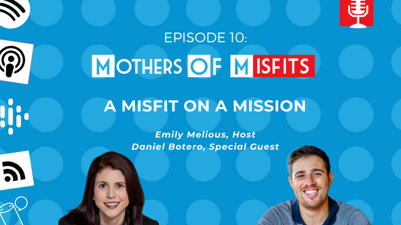 Mothers of Misfits Podcast Episode 10
