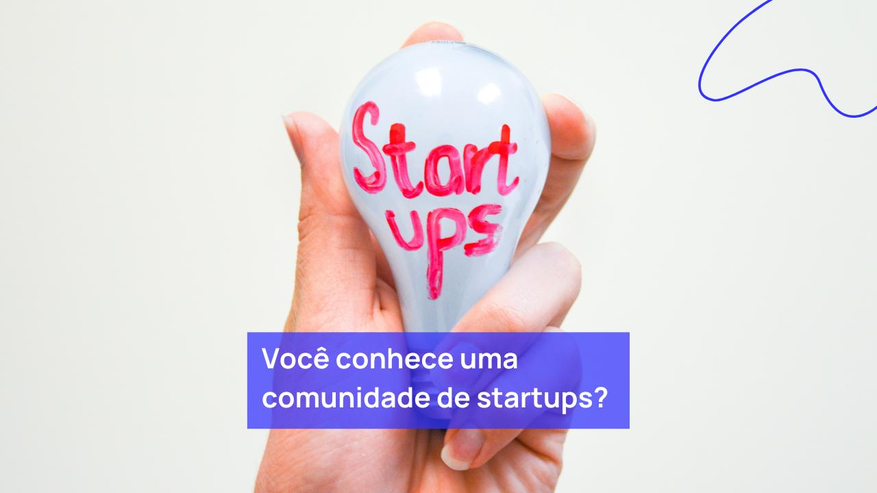 comunidade de startups