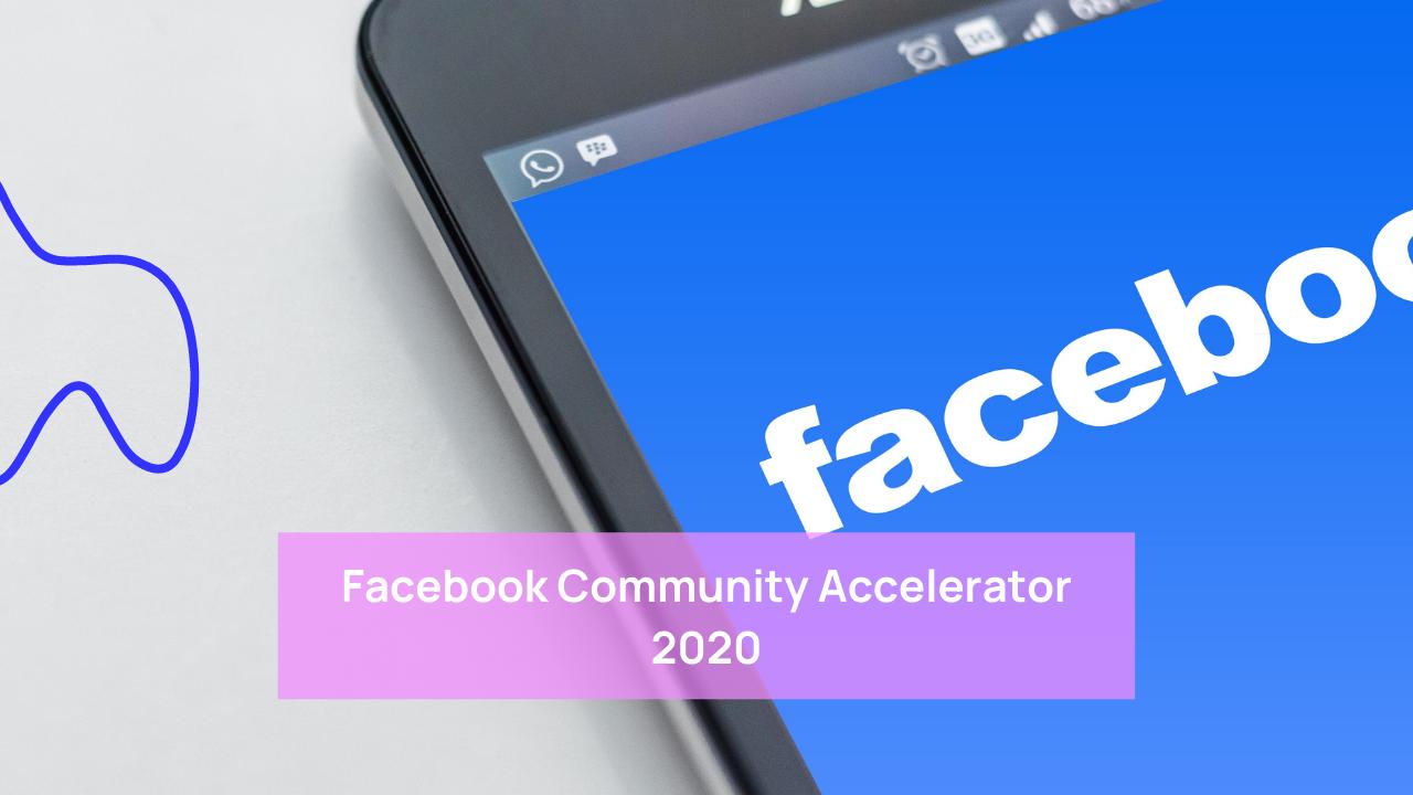 Facebook Community Accelerator