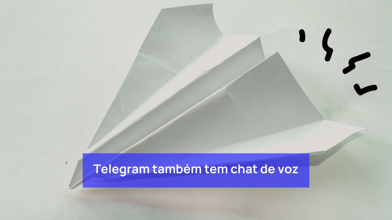 Telegram também tem chat de voz (igual ao Clubhouse)