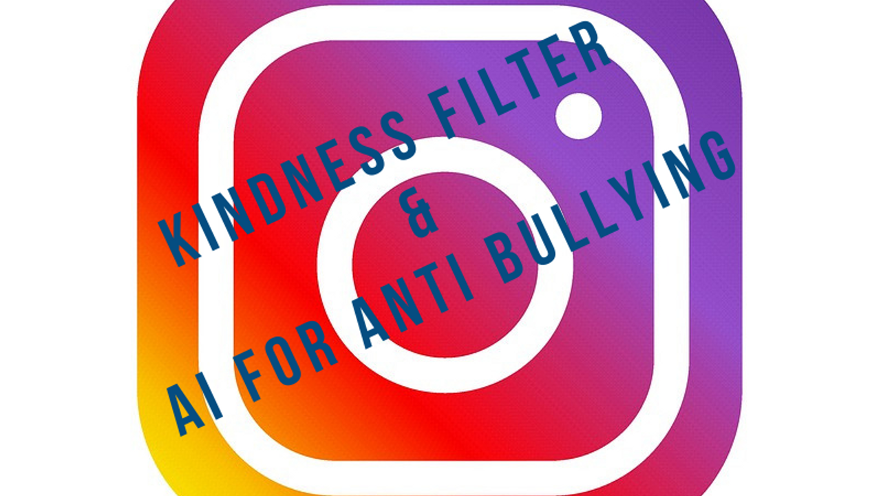 Instagram's Kindness Filter Was Created to Focus on Promoting a Positive Image