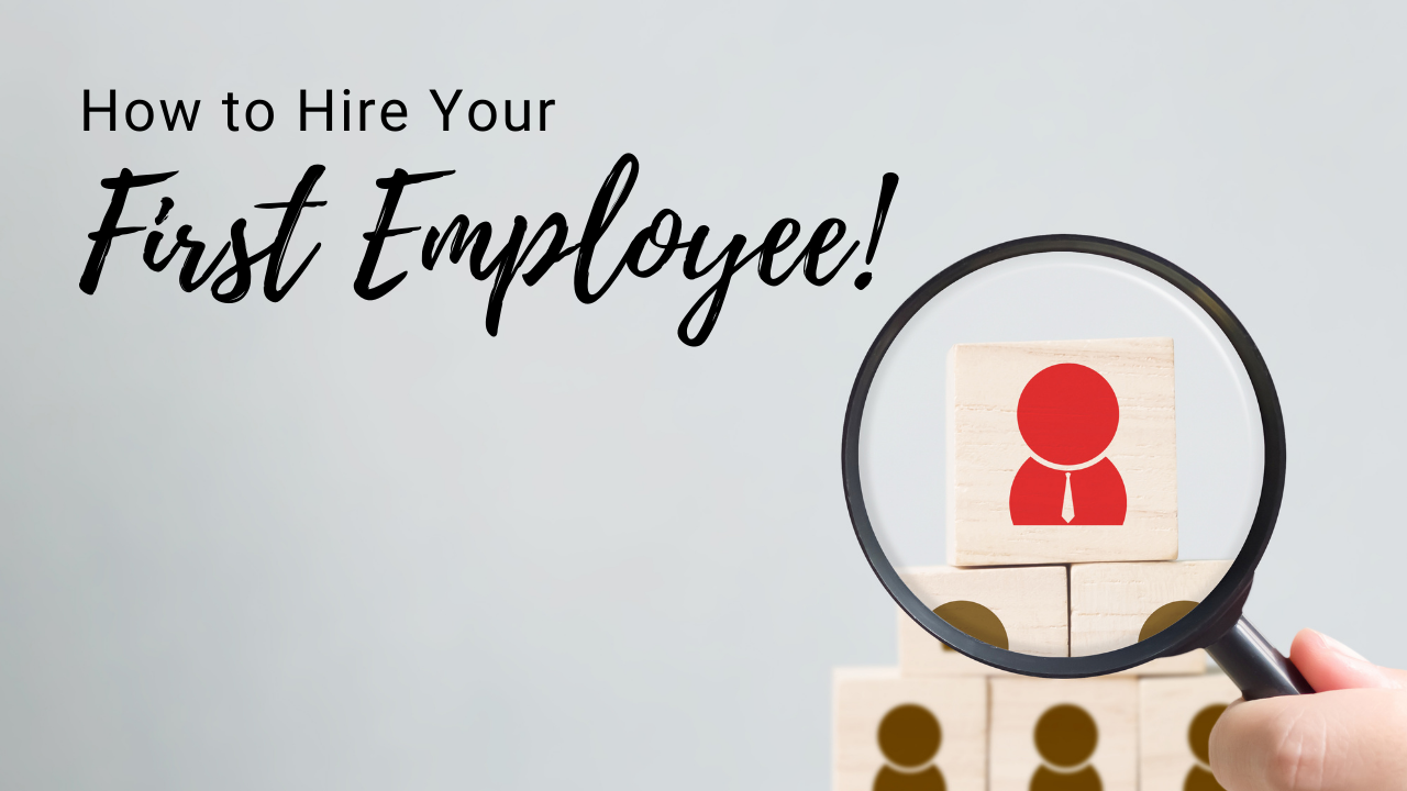How to Hire The First Employee