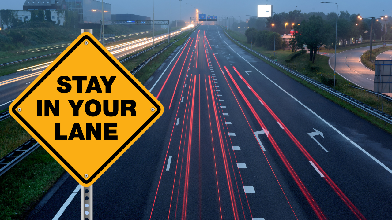 How Staying in Your Lane Will Help Your Business Grow