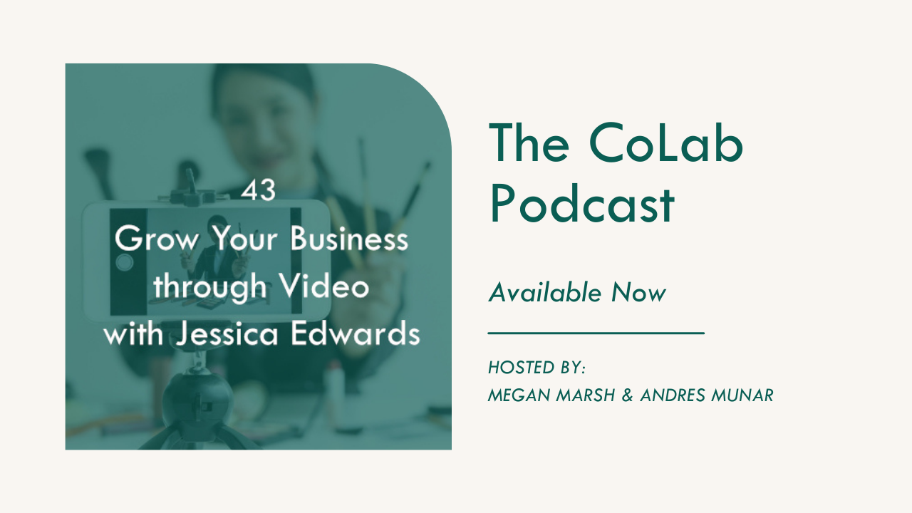Grow Your Business through Video | The CoLab Life