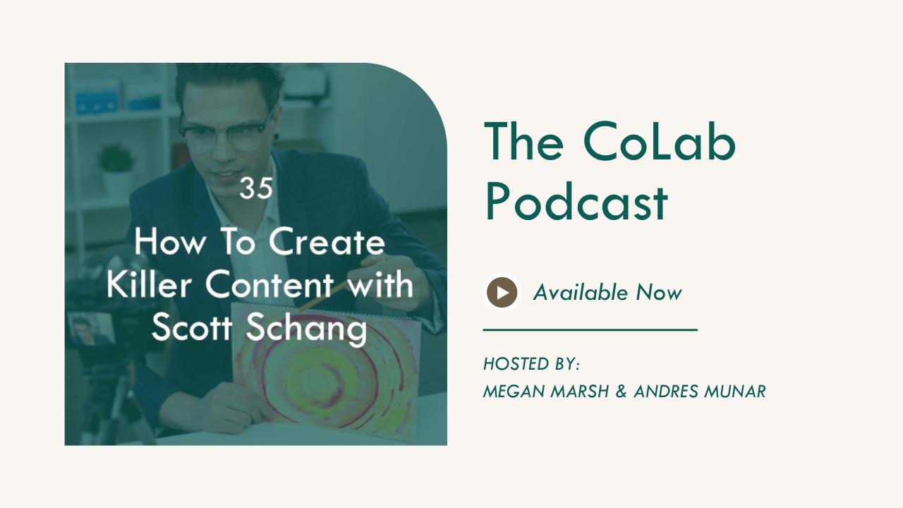 How To Create Killer Content with Scott Schang