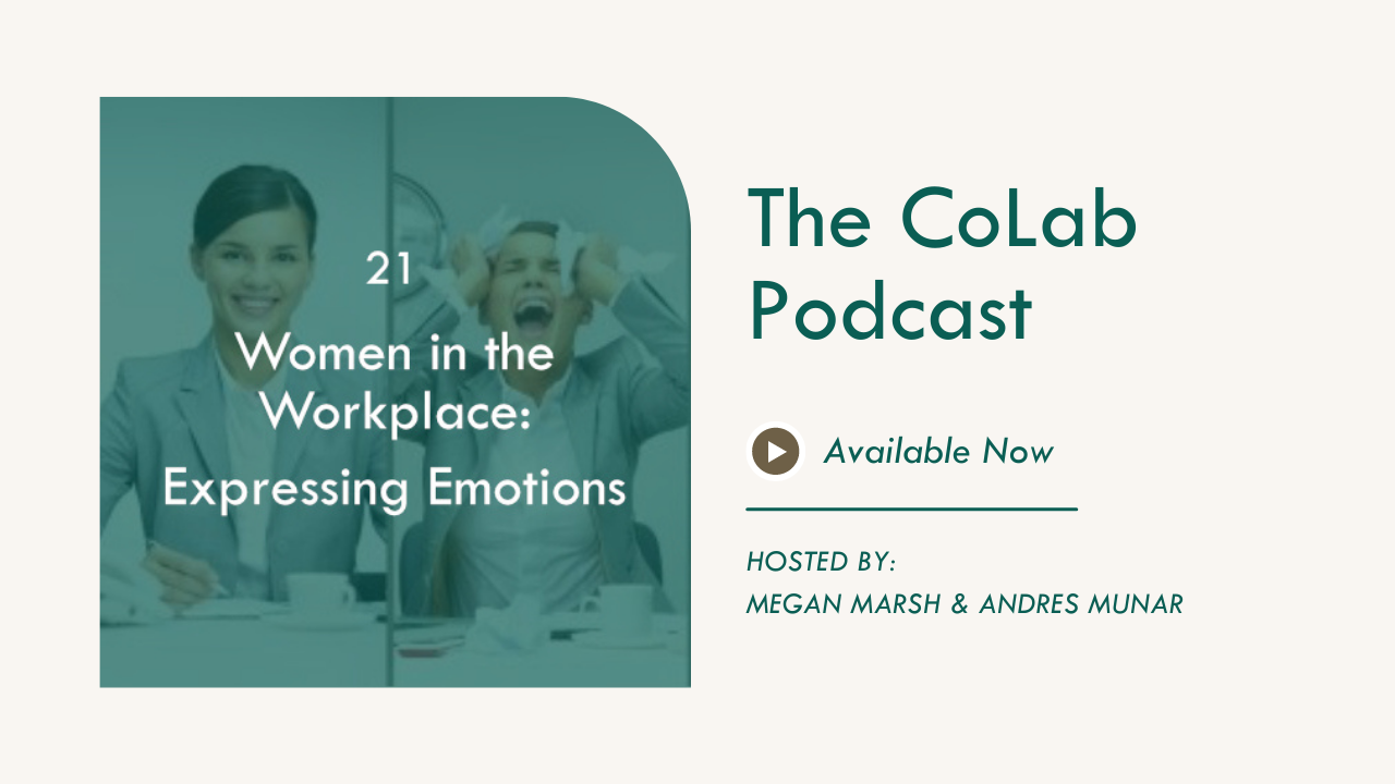 Women in the Workplace: Expressing Emotions
