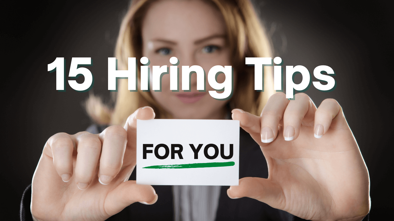 Hiring Tips for Small Business Owners and Managers