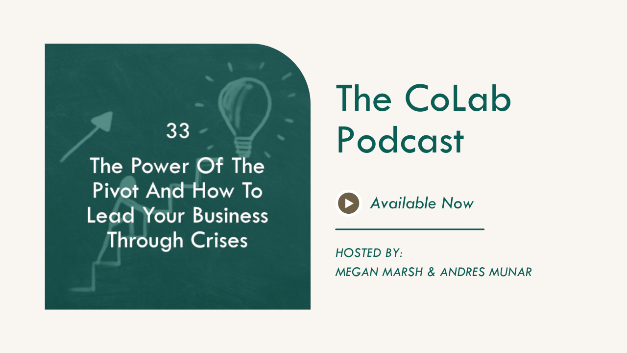 The Power Of The Pivot And How To Lead Your Business Through Crises