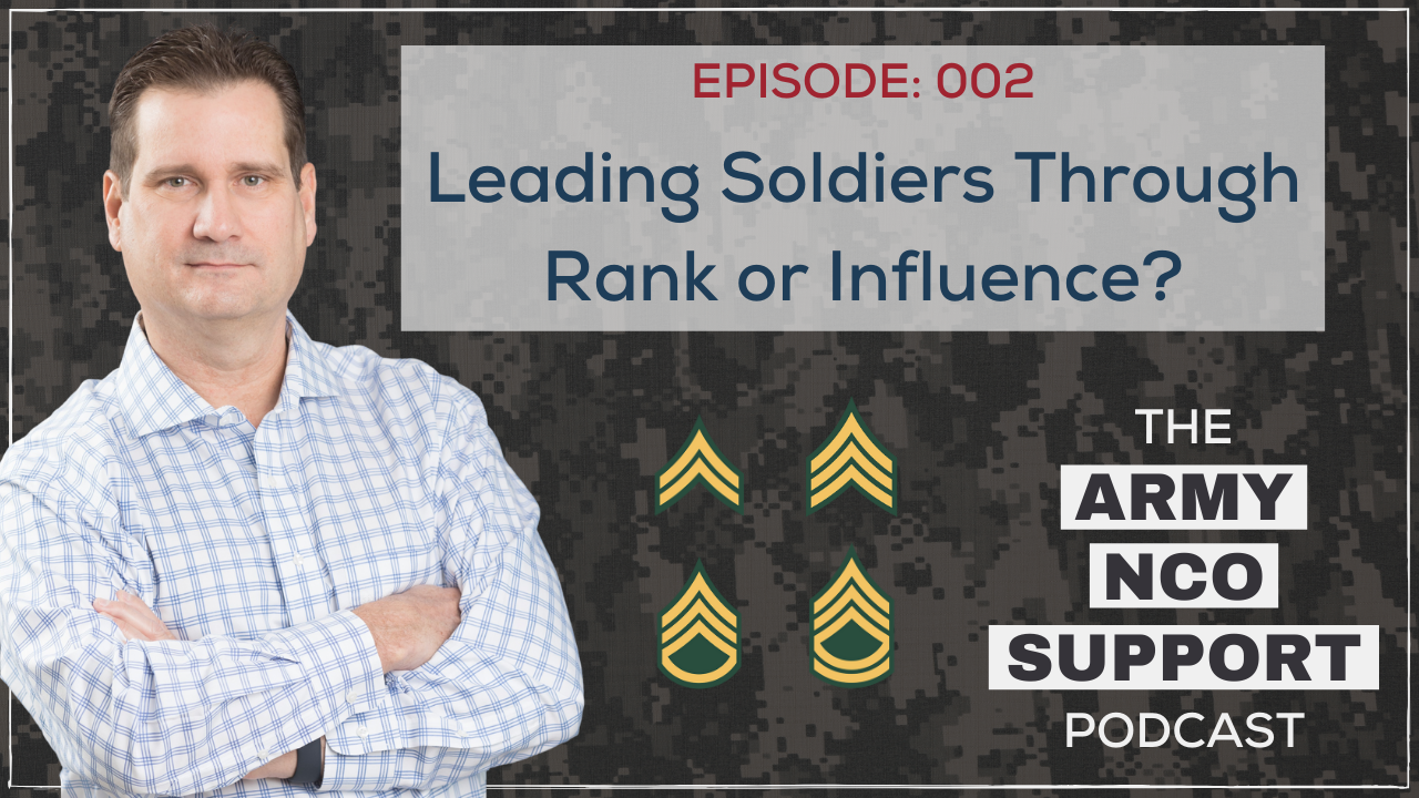 Leading Soldiers Through Rank or Influence