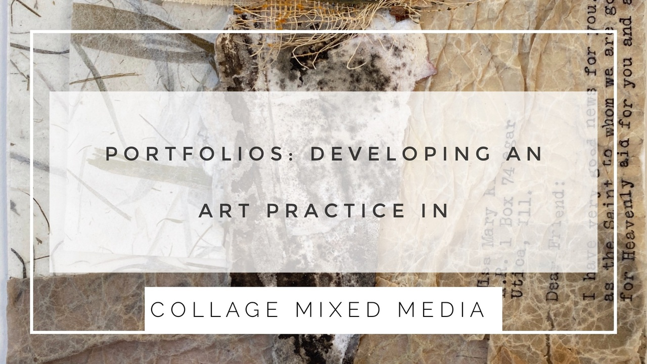 developing an art practice in collage