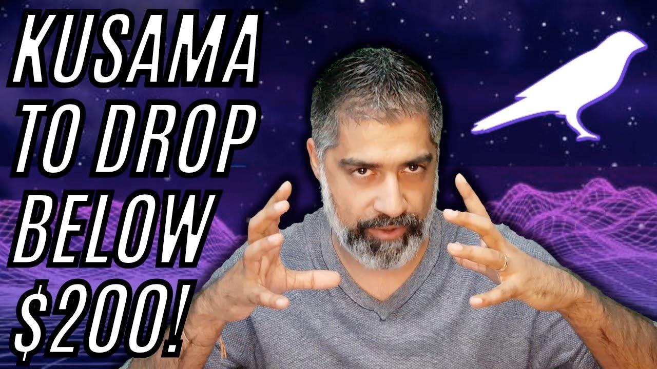 Kusama to drop below $200 - KSM