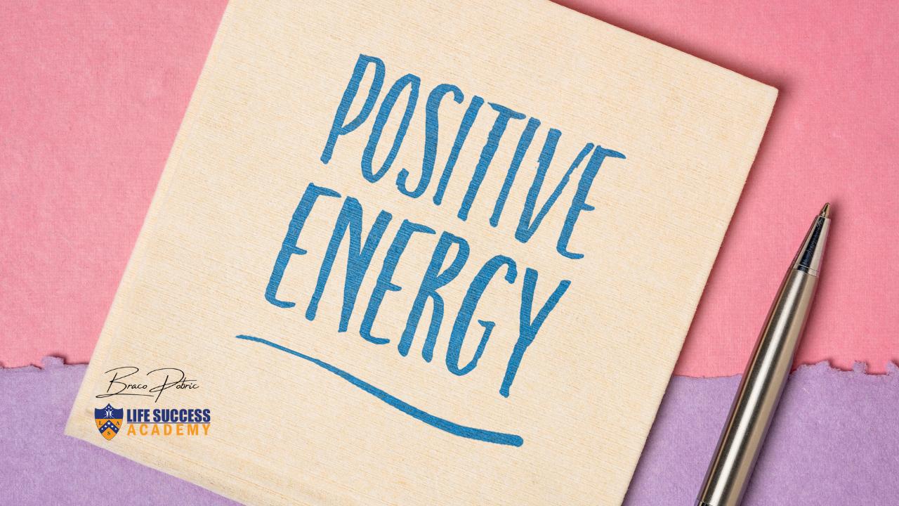 Life Success Braco Pobric Positive Energy