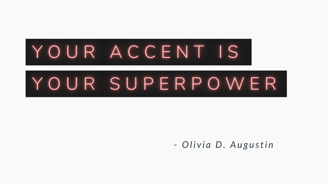 quote in red letters on black background saying 'your accent is your superpower'