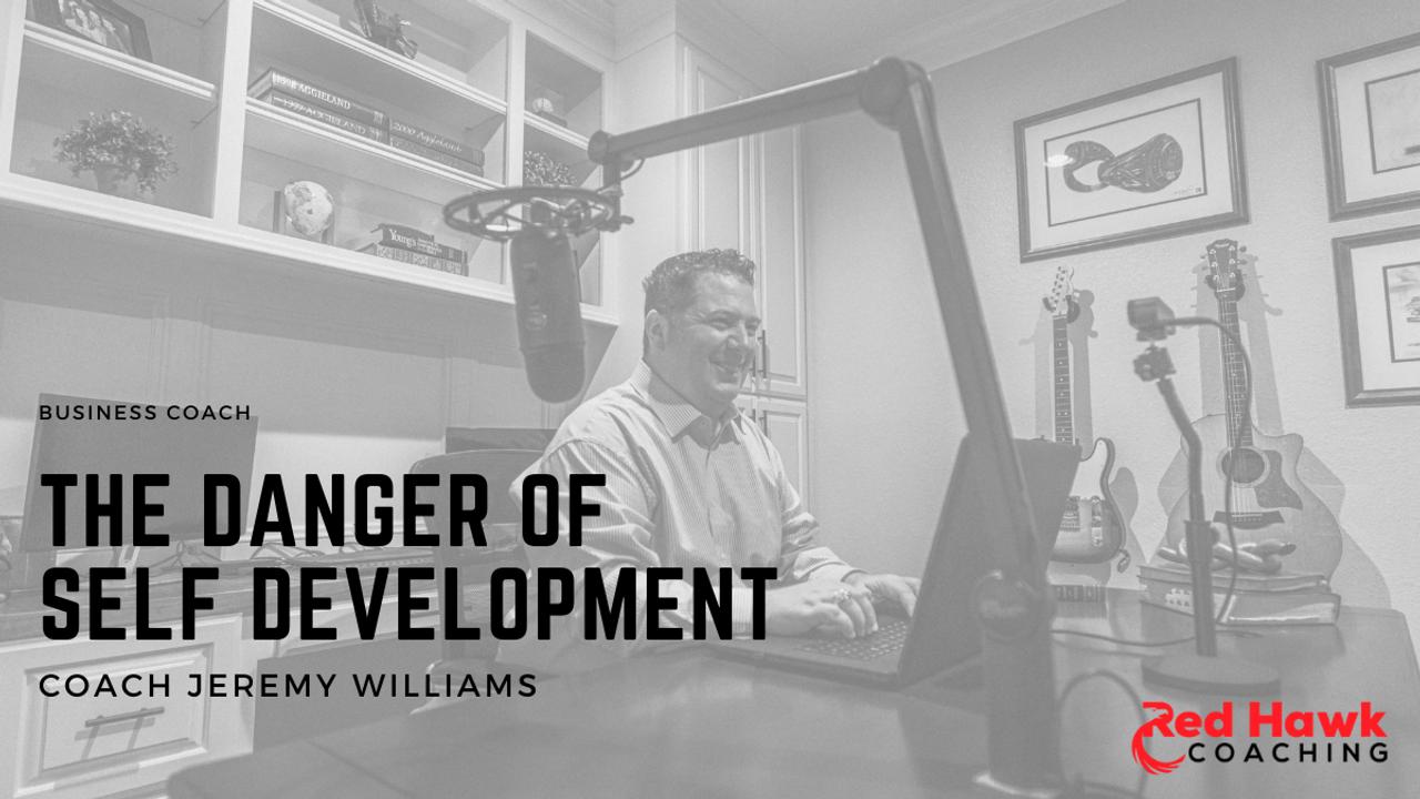 Red Hawk Coaching Real Estate Coach Jeremy Williams Self Development Danger