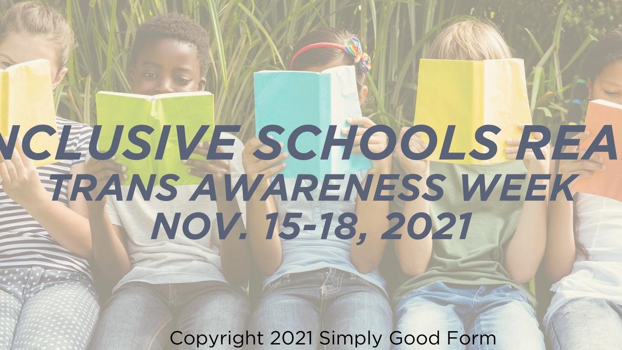 Trans Awareness Week we are celebrating inclusive book readings in Nova Scotia elementary schools