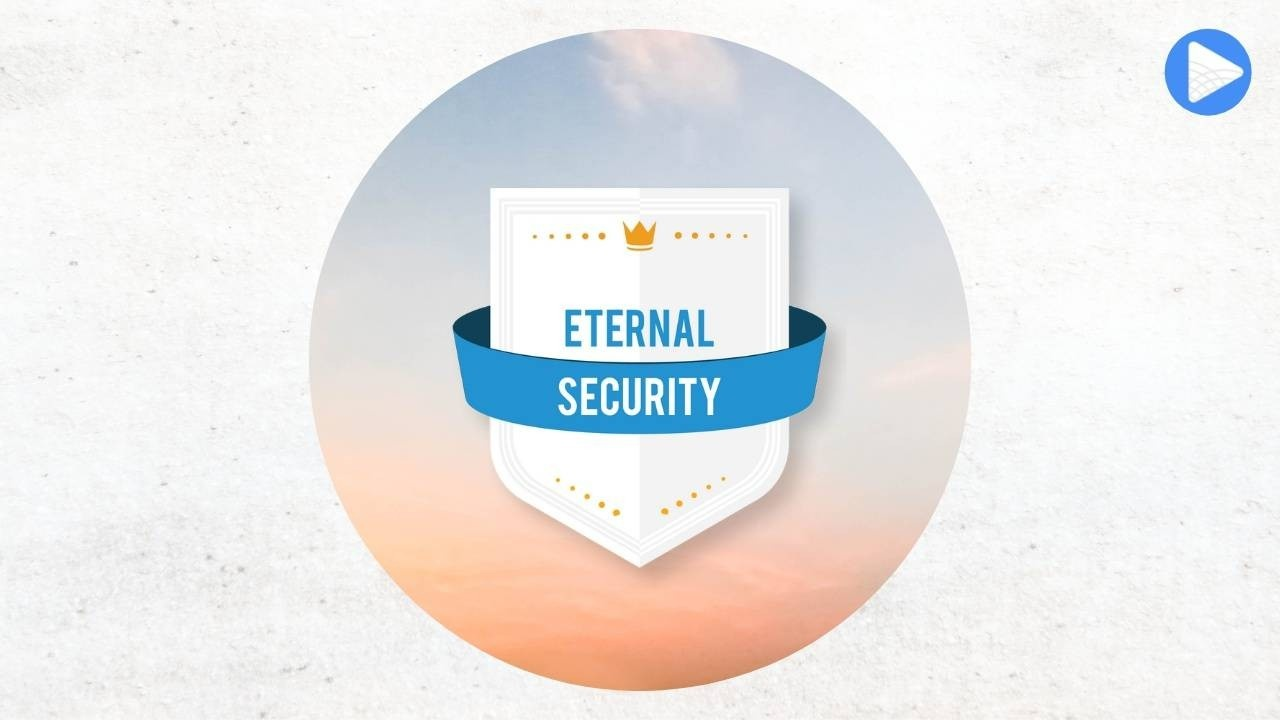 Eternal Security by Dr. Dave Anderson